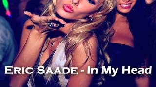 Eric Saade - In My Head ♥