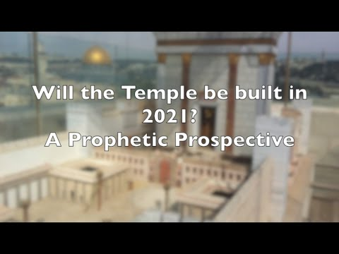 Update On The Temple Mount And Rebuilding Of The 3rd Temple, Prophetic Prospective 2021