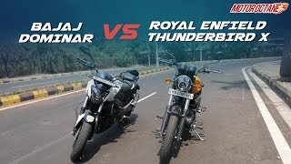 Bajaj Dominar 400 vs RE Thunderbird X Comparison in Hindi | MotorOctane