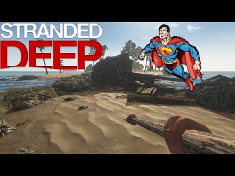Stranded Deep - Superman