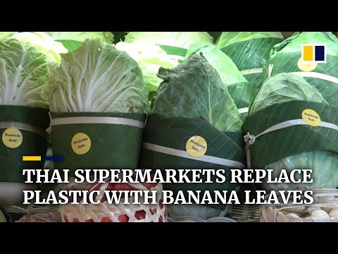 Supermarkets In Thailand Ditch Plastic Packaging For Banana Leaves