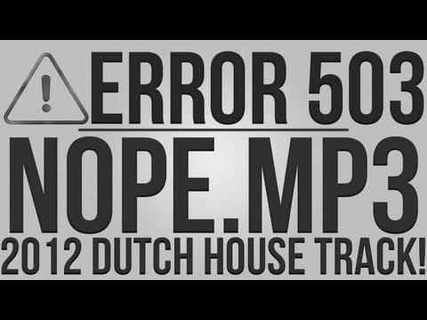 nope.mp3 (Original Mix) - Error 503 [Dutch House Track]