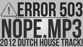 nope.mp3 (Original Mix) - Error 503 [Dutch House Track]