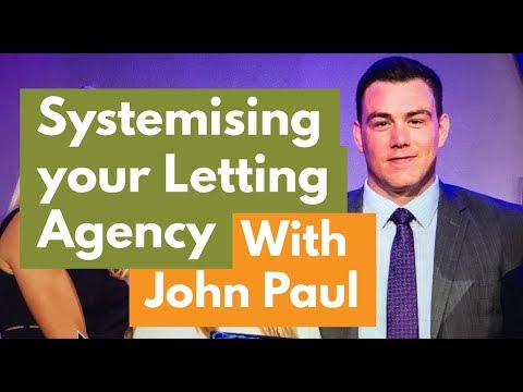Systemising Your Letting Agency : 51 min Lecture By UK's No.1 Letting Agent