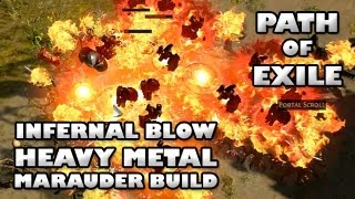 The Infernal Blow Heavy Metal Marauder - Full Build Guide | Path of Exile with ZiggyD