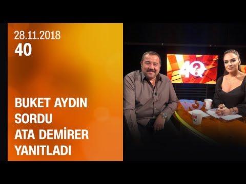 Buket Aydın 40'ta sordu, Ata Demirer yanıtladı - 28.11.2018