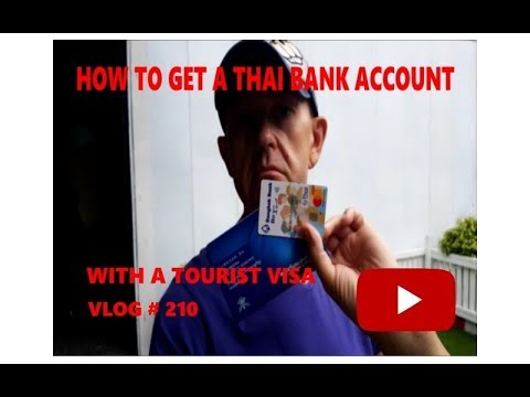 How To Get A Thai Bank Account Bangkok Thailand