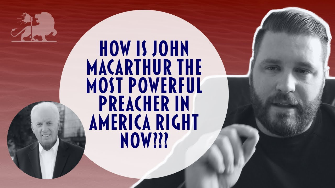 HOW IS JOHN MACARTHUR THE MOST POWERFUL PREACHER IN AMERICA RIGHT NOW? | Stephen Powell