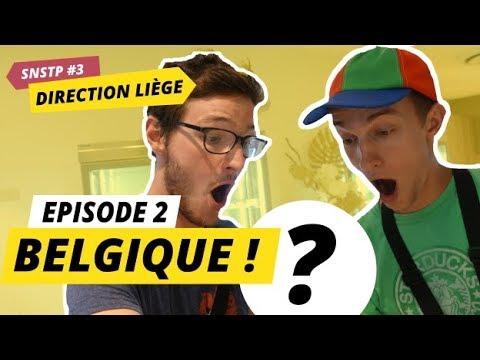 SNSTP #3 DIRECTION LIÈGE - EP2 : BELGIQUE (FR-EN)