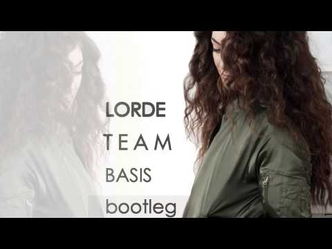 Lorde - Team (Basis mix)