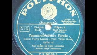 Tømmermændenes Parade - Børge Christiansen; Kaj Julian 1933