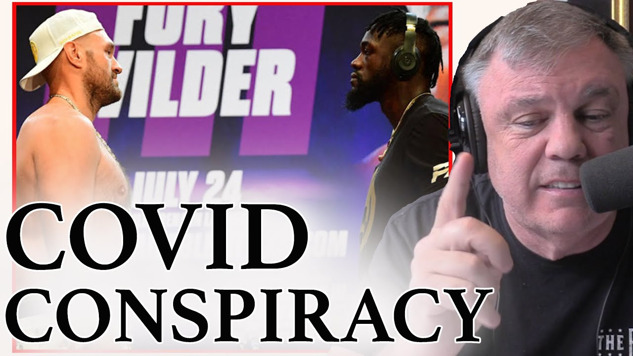 Teddy Atlas on Fury Wilder 3 Conspiracies with COVID & Date Change   CLIP