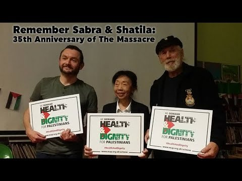 Remember Sabra and Shatila: 35th Anniversary of the Massacre 15/9/2017