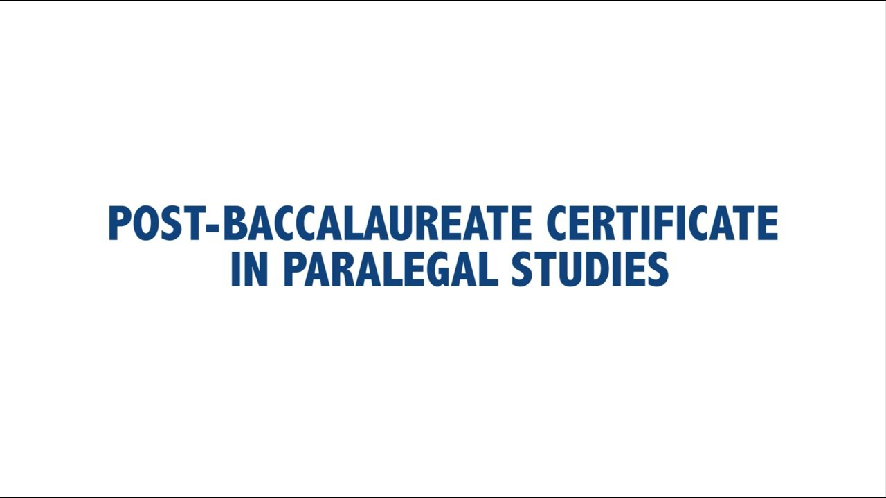 Post Baccalaureate Certificate In Paralegal Studies At The