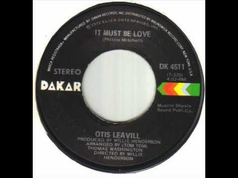Otis Leavill - It Must Be Love.wmv