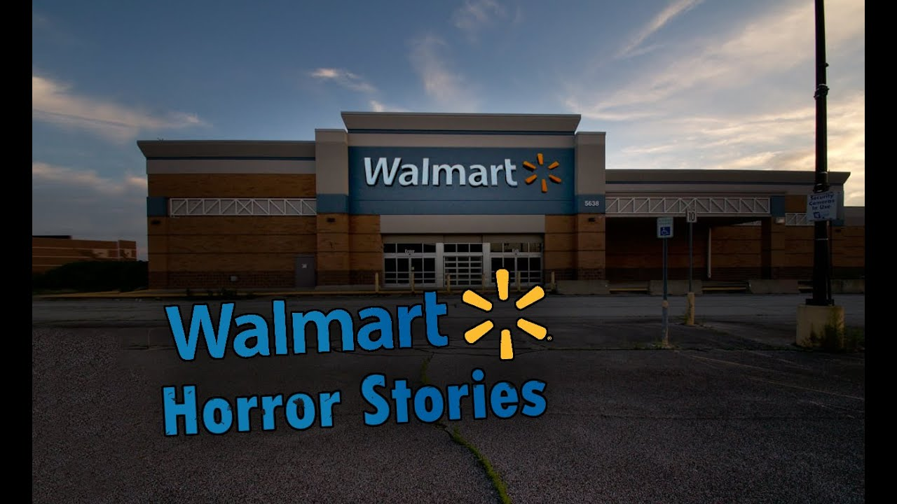 3 True Scary Walmart Horror Stories Youtube Just like on my other blog on this. 3 true scary walmart horror stories