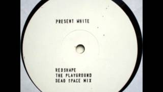 Redshape - The Playground (Dead Space Mix)
