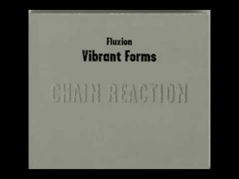 Fluxion - Vibrant Forms 1 (Chain Reaction) - 07 Fovea Centralis