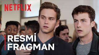 Ölmek İçin On Üç Sebep Final Sezonu  Resmi Fragman  Netflix