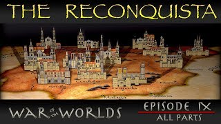 Reconquista - The Full History