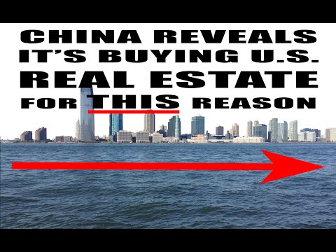 Chinese Government Bought BILLIONS of U.S. Real Estate for This Reason