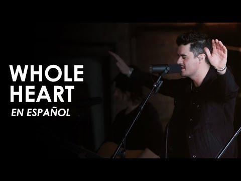 Whole Heart (EN ESPAÑOL) - Passion | ADAPTACIÓN BETESDA