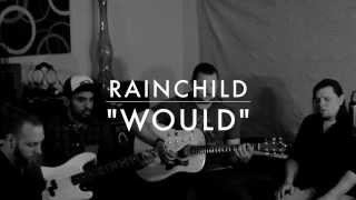 WOULD(ALICE IN CHAINS) COVER BY RAINCHILD