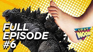 This Godzilla Toy Is Too Pointy - Up At Noon Full Episode 6 thumbnail