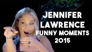 Jennifer Lawrence Funny Moments 2015