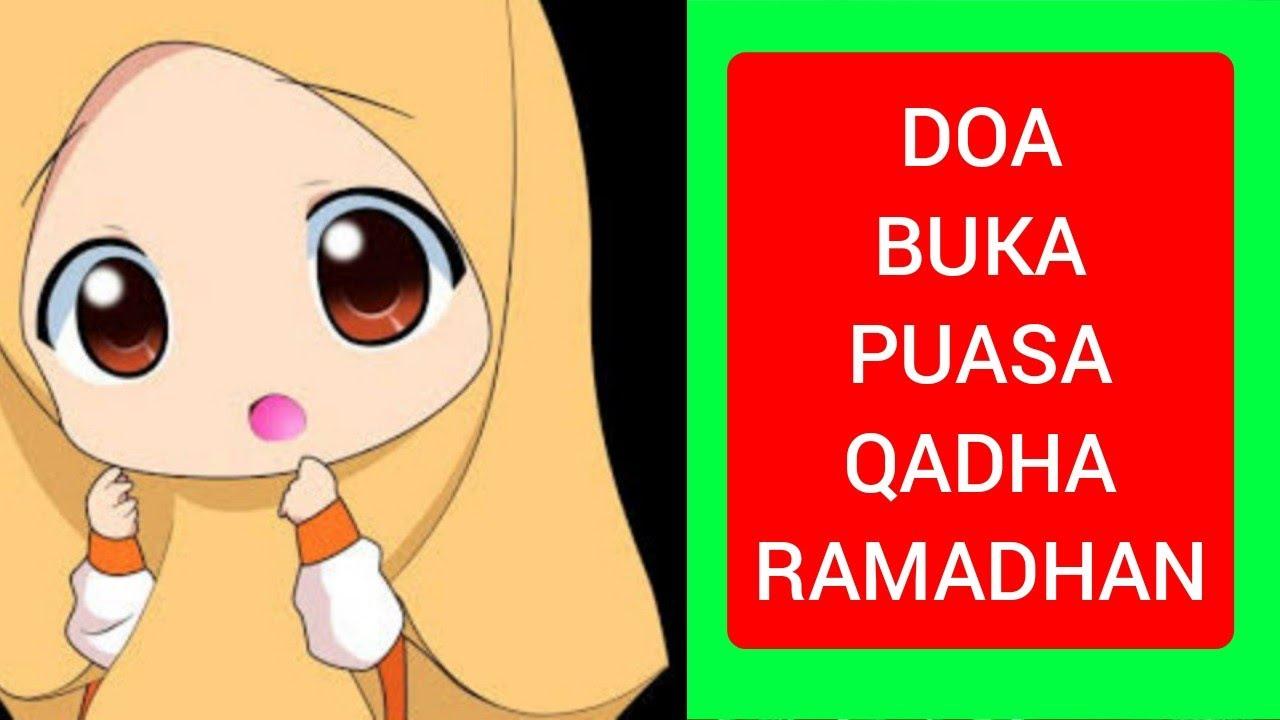 Doa Buka Puasa Qadha Ramadhan Ramadhan Prayer Iftar Qadha Month Youtube