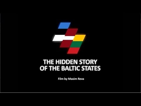 The Hidden Story of The Baltic States