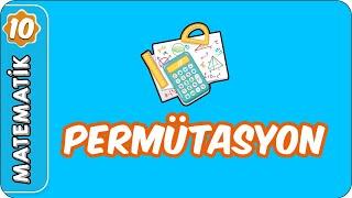 Permütasyon  10. Sınıf Matematik