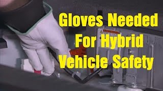 Special Gloves Needed For Hybrid Vehicle Safety! - Wrenchin' Up