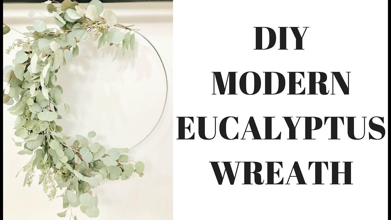 Cheap Easy Diy Modern Eucalyptus Wreath Under 10