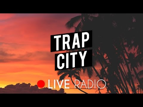 Trap City Radio | 24/7 Live Stream | Trap Music, Chill Trap, Future Bass & Rap 📺 - Поисковик музыки mp3real.ru