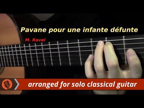 Pavane pour une infante défunte by M. Ravel (classical guitar arrangement by Emre Sabuncuoğlu)