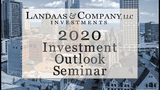 2020 Investment Outlook Seminar