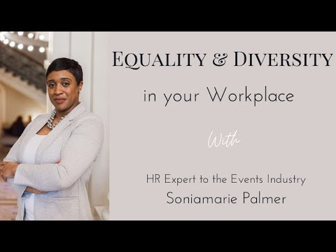 Equality & Diversity In Your Workplace