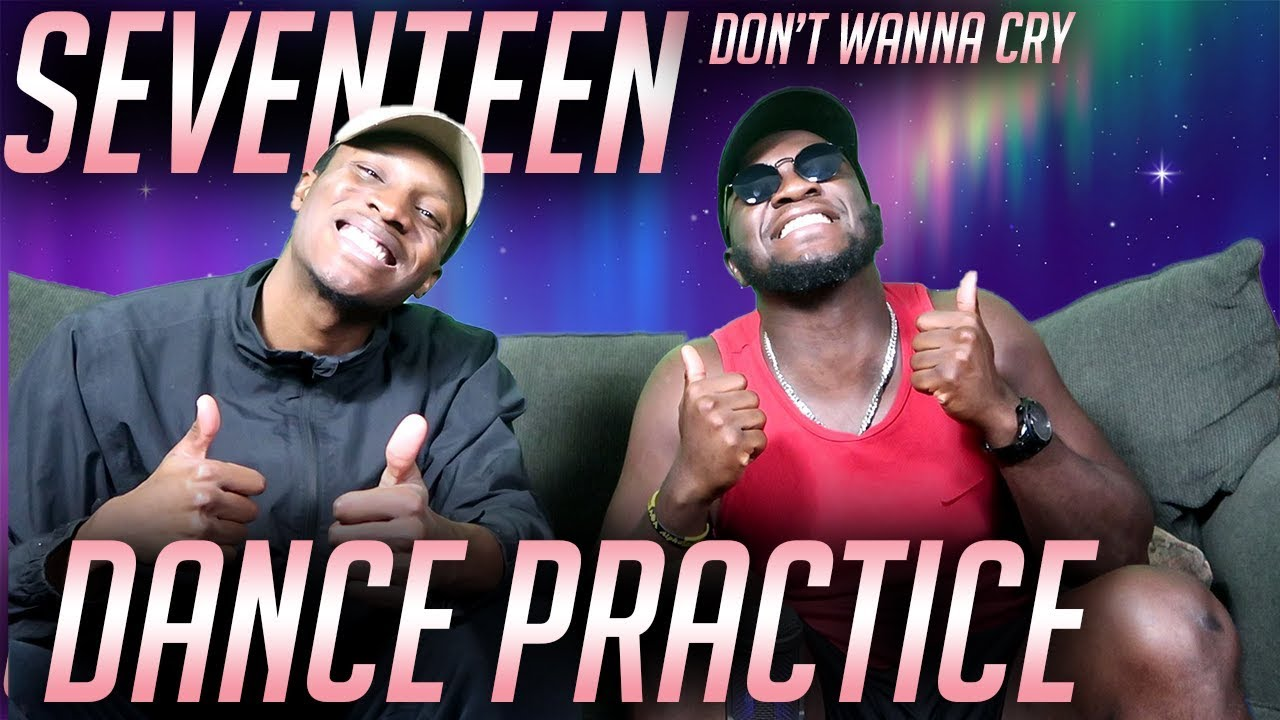 DANCER REACTS TO: SEVENTEEN Don't Wanna Cry Dance Practice