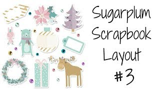 How To Make A Christmas Scrapbook Layout Using Sugarplum Decorative Paper Pack! (Part 3)