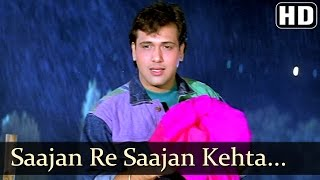 Saajan Re Saajan Kehta Hai Saawan - Govinda - Karishma Kapoor - Dulaara - Bollywood Monsoon Song