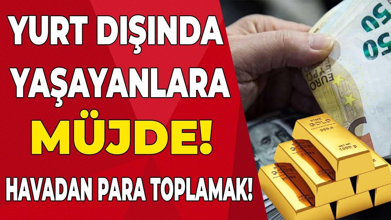 Gurbetçiler sonunda parayı buldu! havadan nasıl para toplanır? Türkiye'de yaşayanlar öğrensin!