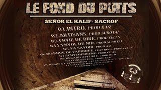 Sacrof // Señor El Kalif - Le Fond du Puits // Va Savoir