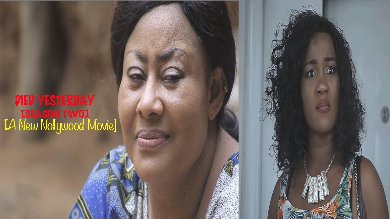 Died Yesterday 2 - New 2018 Latest Nollywood Movie [BLOCKBUSTER]