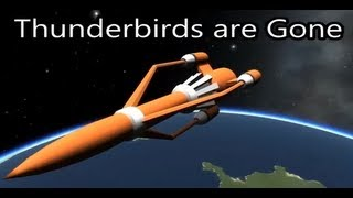 Thunderbirds Are Gone - A Kerbal Tribute To Gerry Anderson
