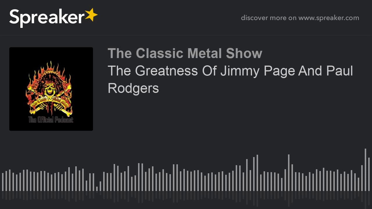 The Greatness Of Jimmy Page And Paul Rodgers