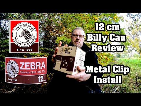 Zebra 12cm Billy Can Review - Metal Clip Install