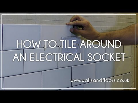 how to tile around an electrical socket