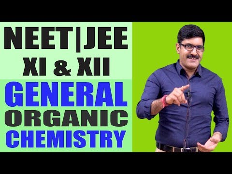 General Organic Chemistry for JEE | NEET | 11th | 12th