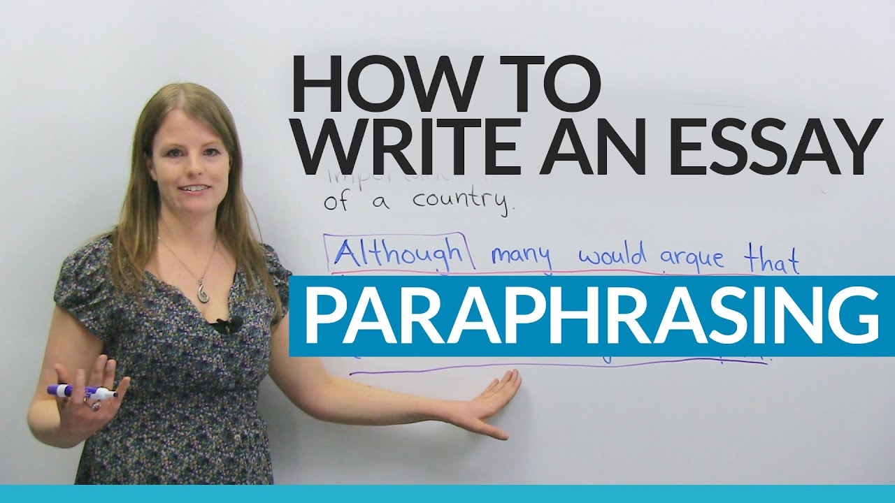 How To Write A Good Essay Paraphrasing The Question  Youtube